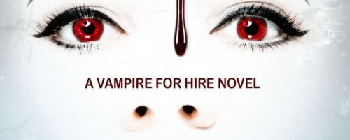 Vampire For Hire by JR Rain